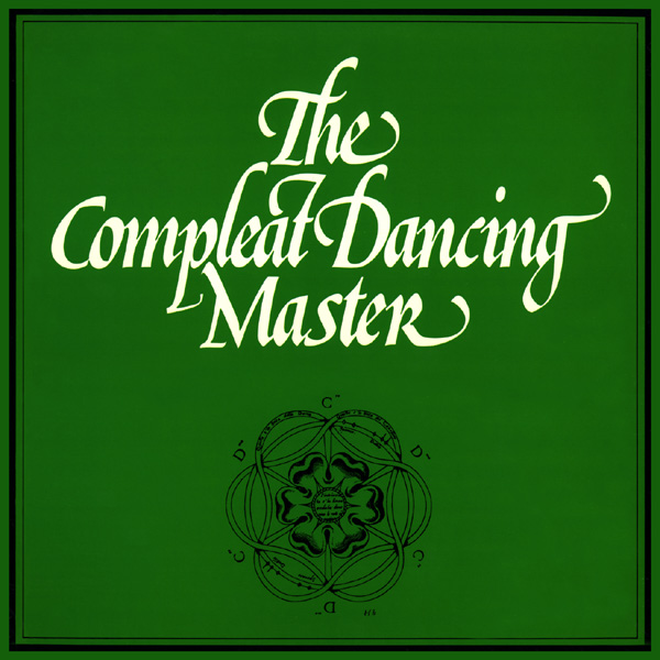The Compleat Dancing Master. AH and JK